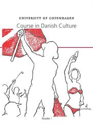 DCC, Course in Danish Culture. Reader I